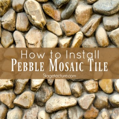 How to Install Pebble Mosaic Tile