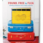 Book Review: Found, Free & Flea – Collecting Vintage Memories for your Home