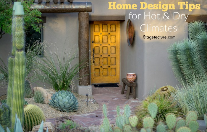 Essential Tips for Hot Dry Climate House Design