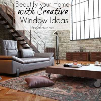 Creative Window Ideas: How to Add to your Home's Beauty
