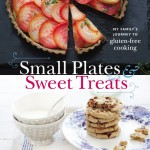 Savory Gluten-Free Cooking – 'Small Plates and Sweet Treats'