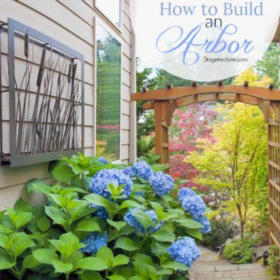 DIY Summer Idea: How to Build Arbor for your Backyard