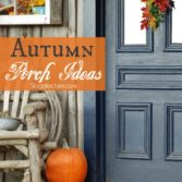 Autumn porch ideas and tips