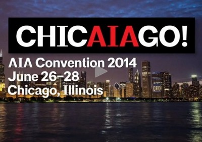 Designer Event: AIA Convention 2014 – ChicAIAgo!