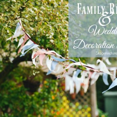 Family Reunion and Family Wedding Decorating Ideas
