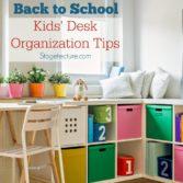 Back to School: Awesome Kids Desk Organization Ideas