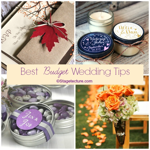 Stagetecture Best Budget Wedding Tips