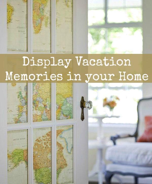 Display vacation memories ideas
