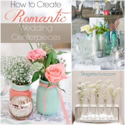 How to Create Romantic Wedding Reception Centerpieces