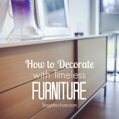 How to Decorate your Home with Timeless Furniture