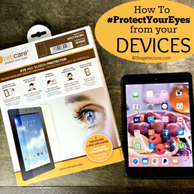 Simple Ways to #ProtectYourEyes from Devices with Damaging Light