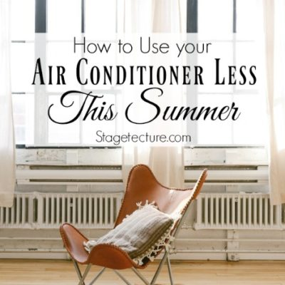 How to Use Your Air Conditioner Less this Summer