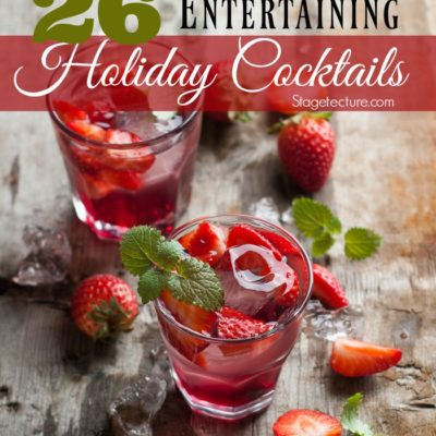 26 Holiday Cocktails Recipes for Entertaining