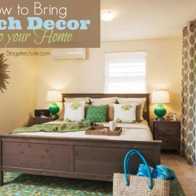 Decorating Ideas to Bring Beach Decor into your Home