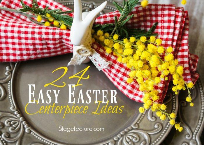 24 Easy Easter Centerpiece Ideas