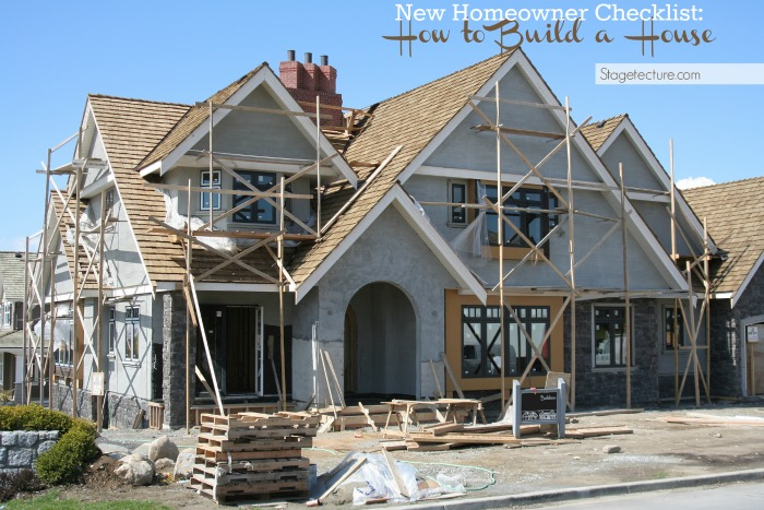 New homeowner checklist how to build a house for Building a house checklist