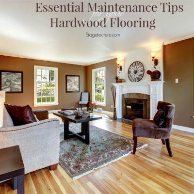 Essential Maintenance Tips for your Hardwood Flooring