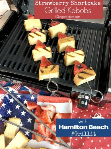 My Hamilton Beach Strawberry Shortcake Grilled Fruit Kabobs Dessert Recipe