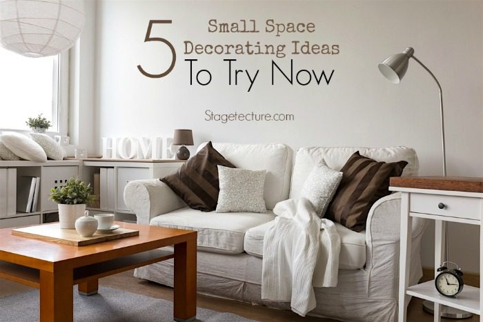 5 Small Space Decorating Ideas to Try Now!