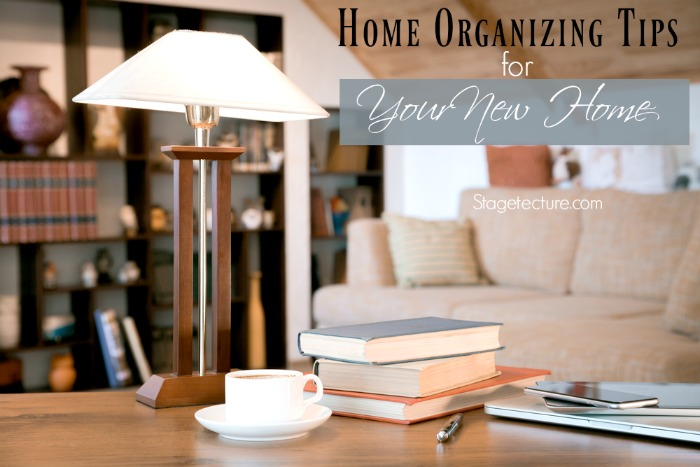 home organizing tips new home