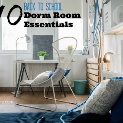 Top 10 Back to School Essentials for College Dorms