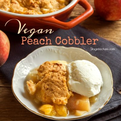 The Best Vegan Fresh Peach Cobbler Recipe