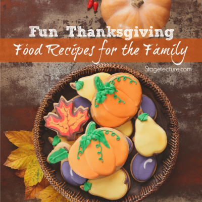 Thanksgiving Food Ideas for Family Fun