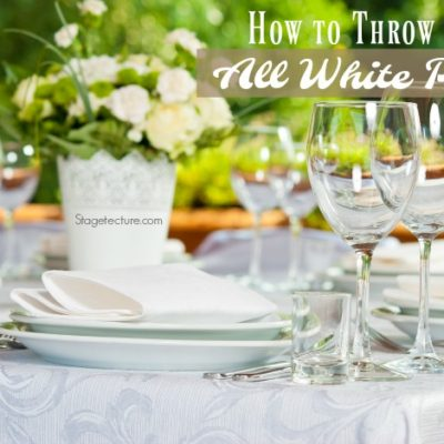 Labor Day Party – How to Throw an All White Party