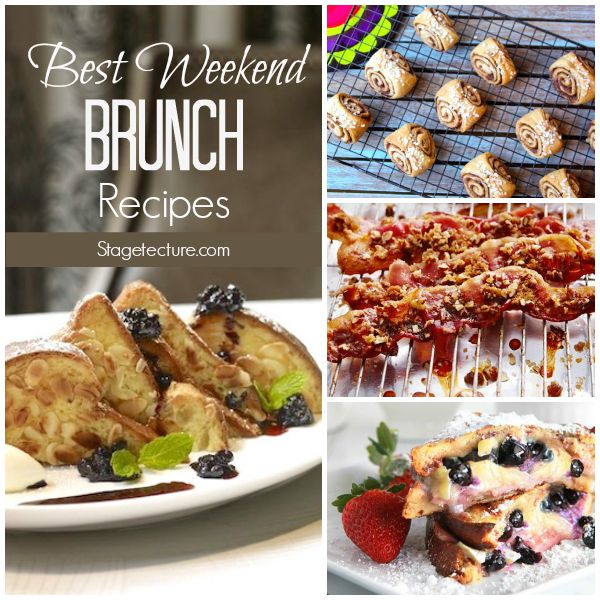 Recipe Round Up Best Weekend Brunch Ideas