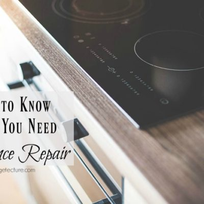 Essential Tips to Know When You Need Appliance Repair