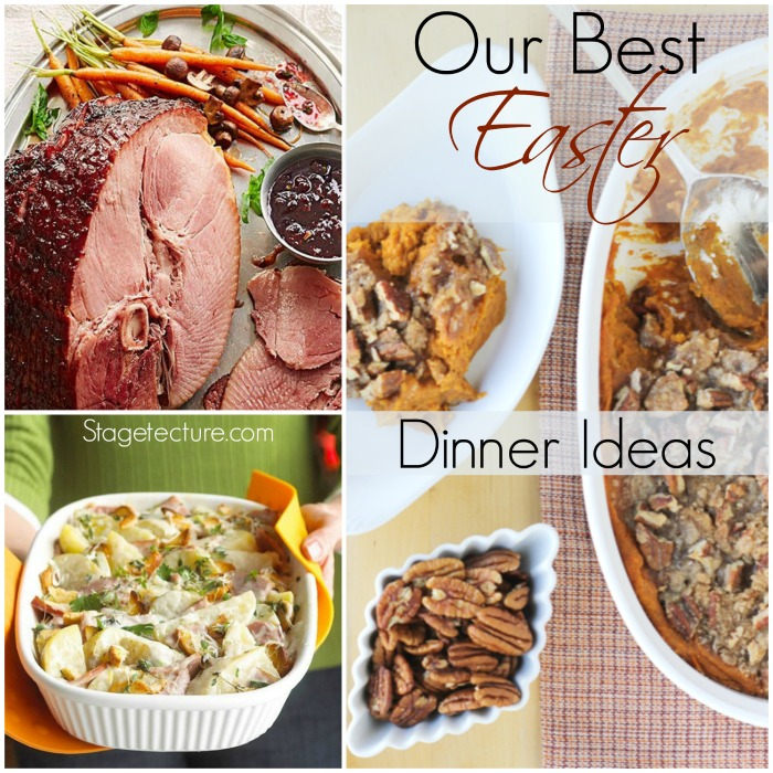 best easter dinner ideas stagetecture