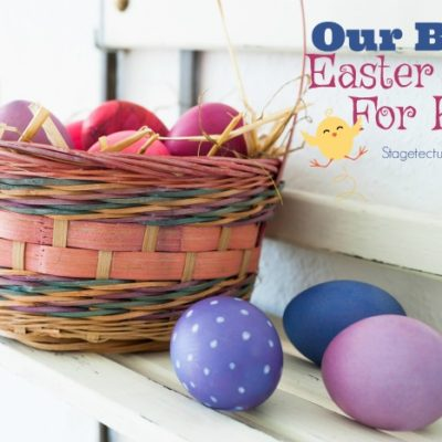 How to Create Our Best Easter Ideas for Kids