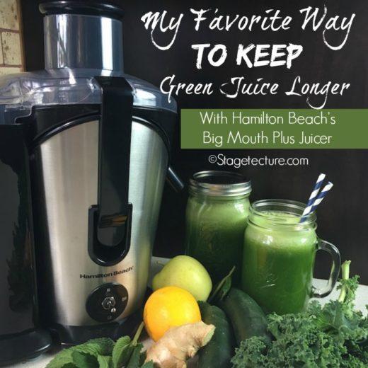 Keeping Green Juice Longer: My Hamilton Beach Juicer Review
