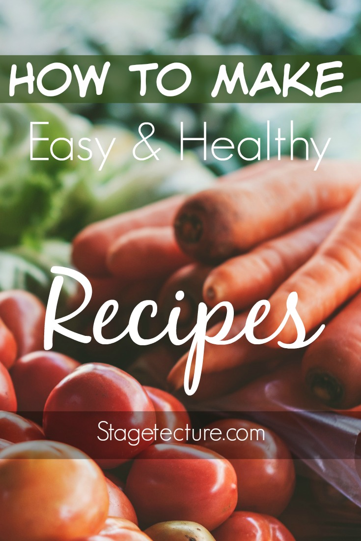 How to Make Healthy Recipes