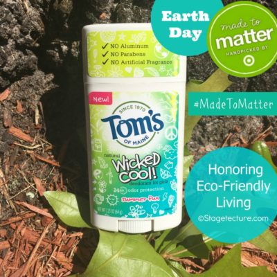 Eco Friendly Living with Tom's of Maine and #MadeToMatter at Target