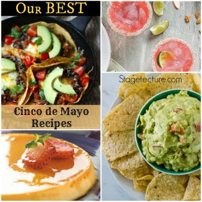 Our Best Cinco De Mayo Recipes to Celebrate