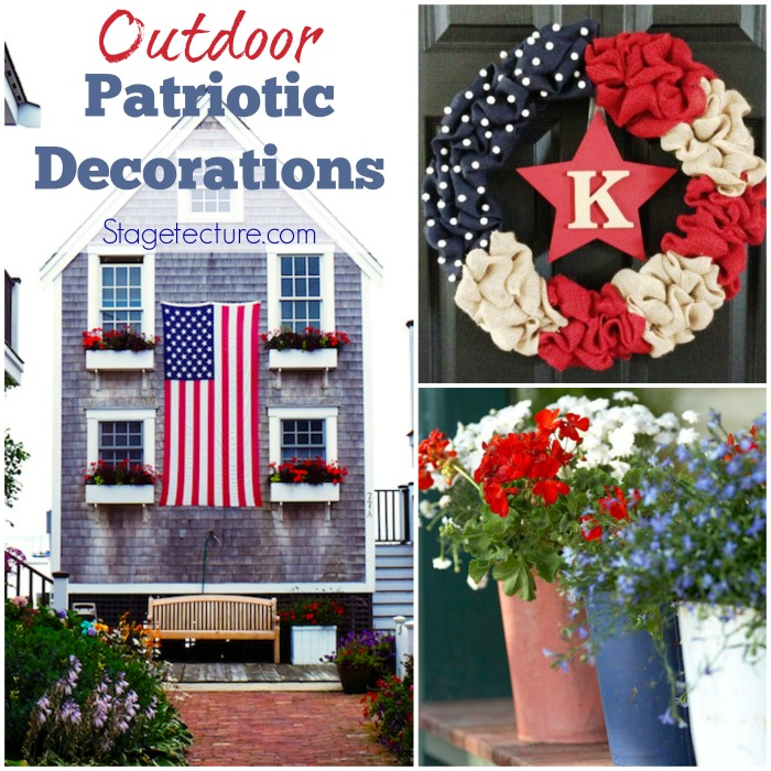Our favorite outdoor home patriotic decorations for 4th of july decorating ideas for outside