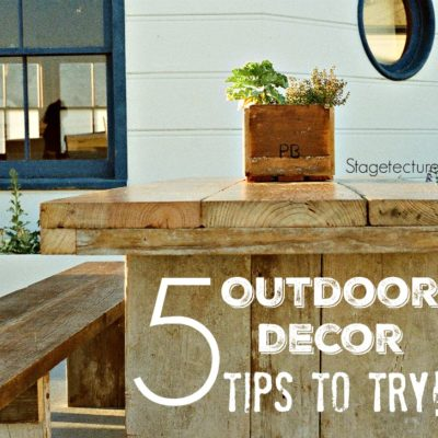 5 Outdoor Decor Tips you Need to Try