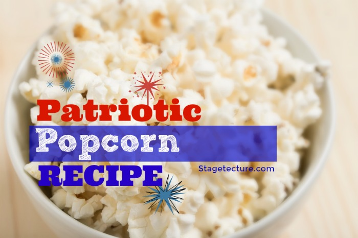 Labor Day Snack: Patriotic Popcorn Recipe