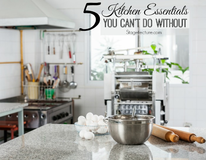 Kitchen Essentials 5 kitchen essentials your home can't do without
