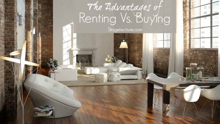 5 advantages of renting a home rather than buying Benefits of buying an apartment