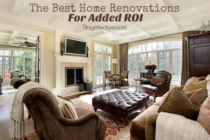 Choosing The Best Home Renovations for Added ROI