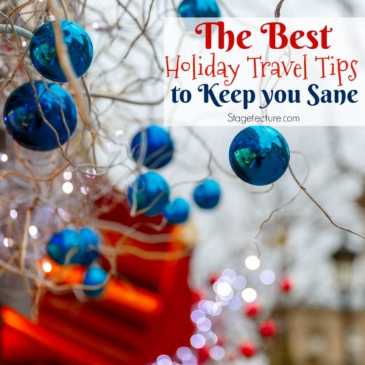 The Best Holiday Travel Tips to Keep you Sane