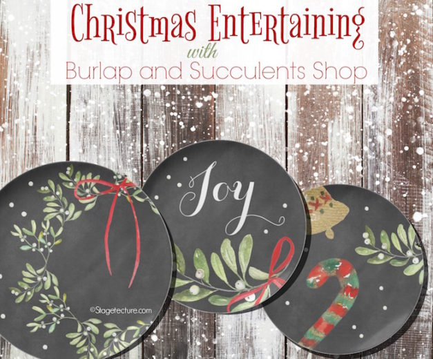 Burlap and Succulents: Christmas Entertaining and Holiday Gifts
