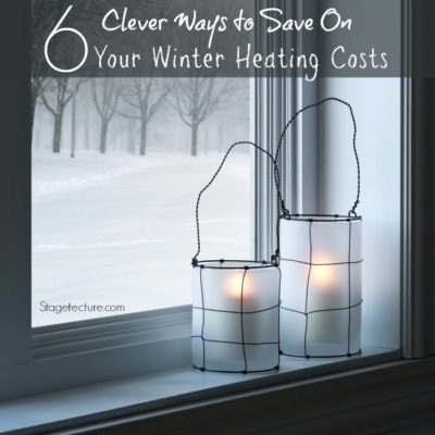 6 Clever Ways to Save on Winter Heating Costs