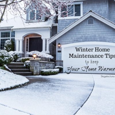 These Winter Maintenance Tips Can keep your Home Warmer